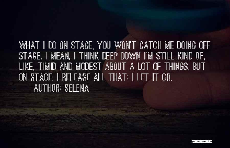 Do What You Mean Quotes By Selena