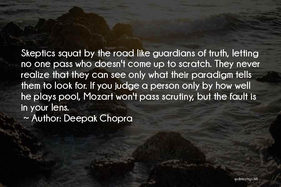 Do You Squat Quotes By Deepak Chopra