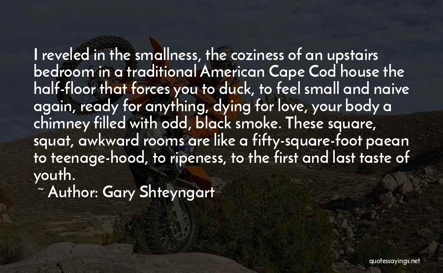 Do You Squat Quotes By Gary Shteyngart