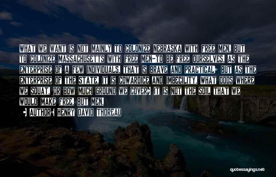 Do You Squat Quotes By Henry David Thoreau