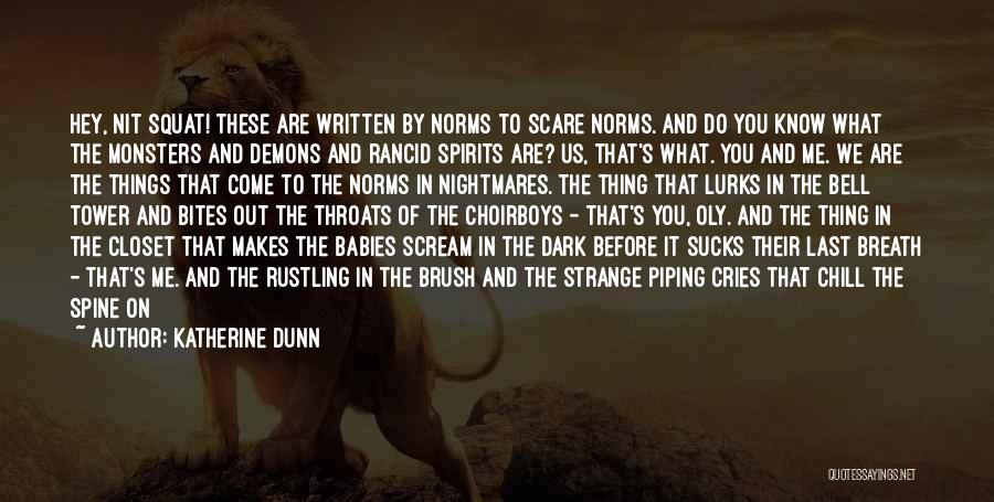 Do You Squat Quotes By Katherine Dunn