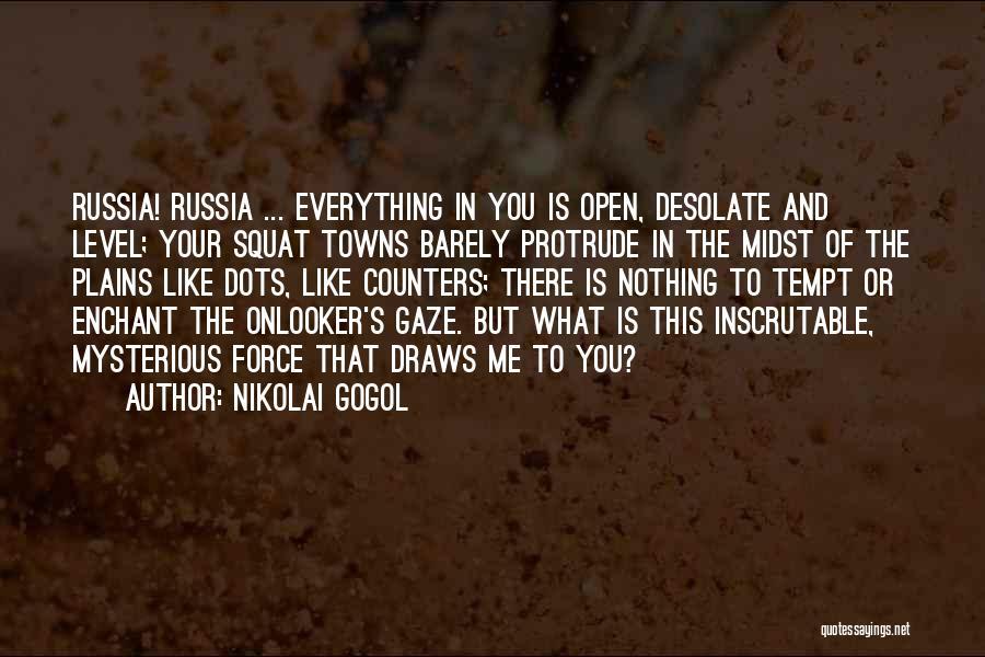 Do You Squat Quotes By Nikolai Gogol
