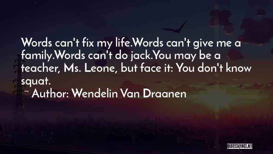 Do You Squat Quotes By Wendelin Van Draanen