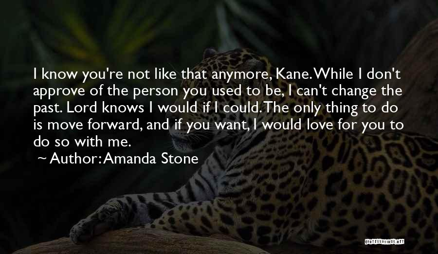 Do You Want To Be With Me Quotes By Amanda Stone