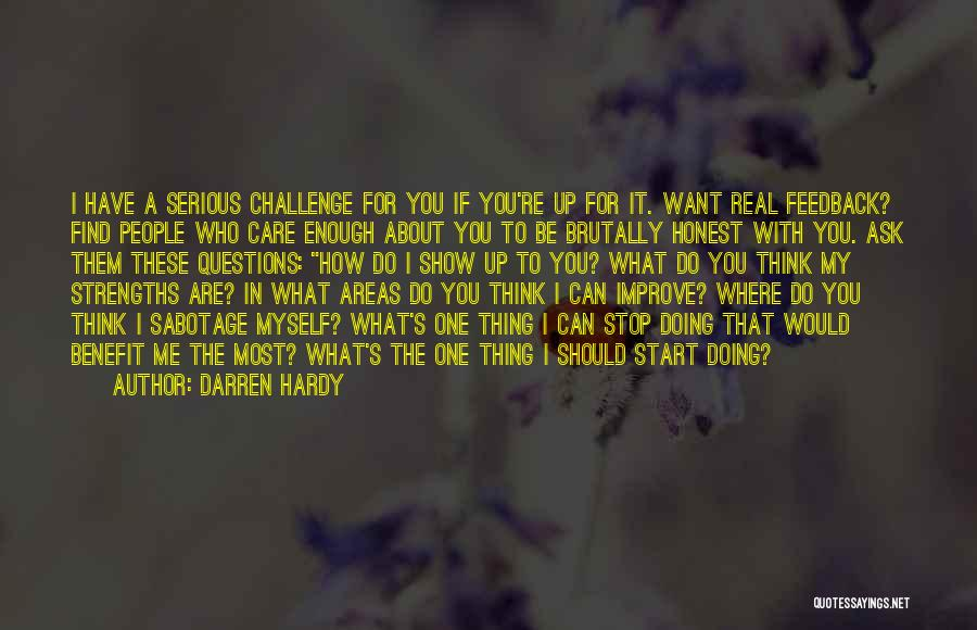 Do You Want To Be With Me Quotes By Darren Hardy