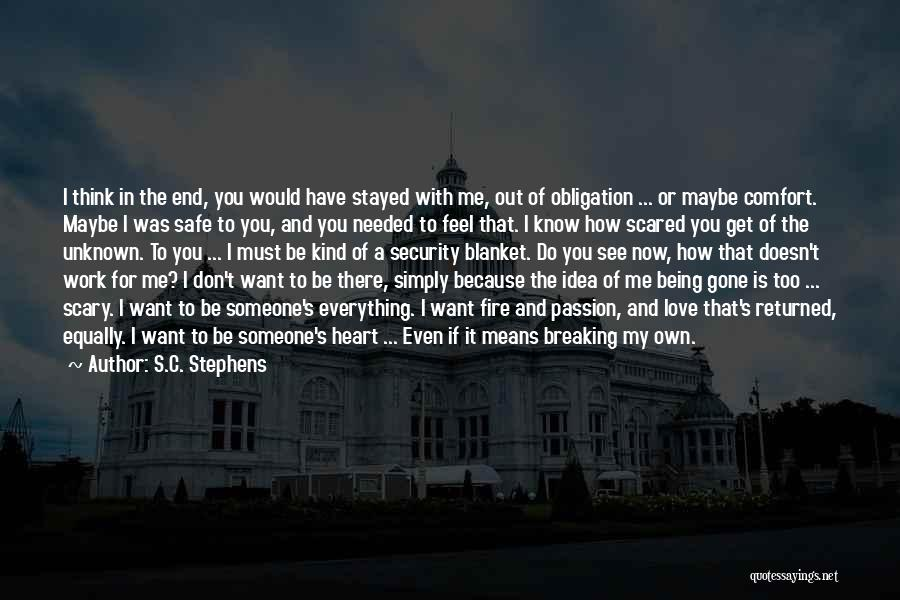 Do You Want To Be With Me Quotes By S.C. Stephens