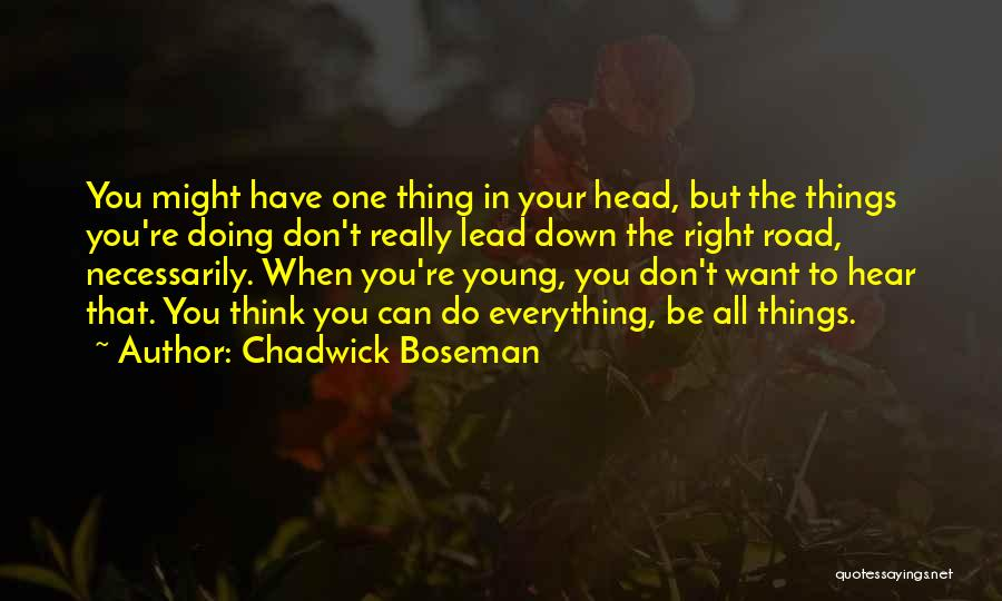 Do Your Thing Quotes By Chadwick Boseman