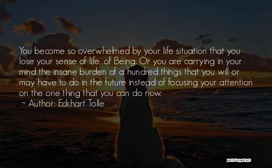 Do Your Thing Quotes By Eckhart Tolle