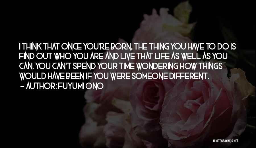 Do Your Thing Quotes By Fuyumi Ono