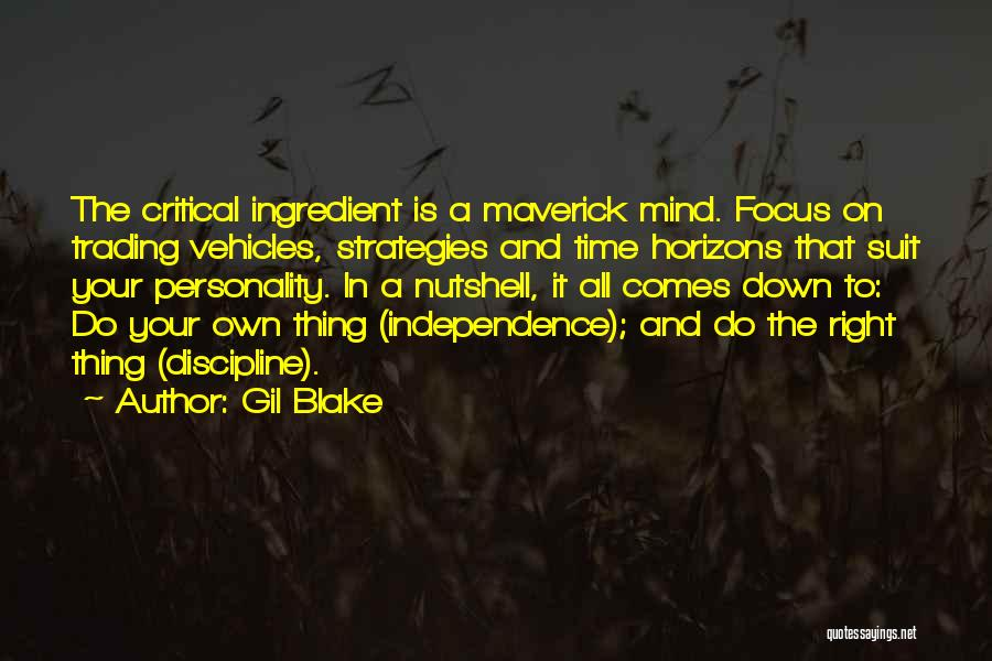 Do Your Thing Quotes By Gil Blake