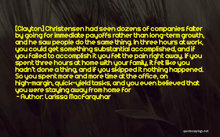 Do Your Thing Quotes By Larissa MacFarquhar