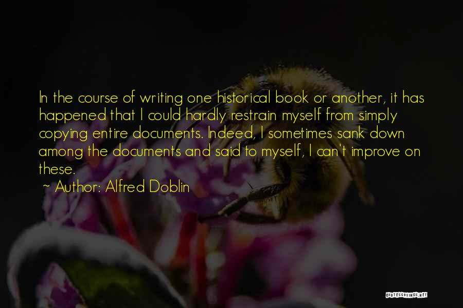 Doblin Quotes By Alfred Doblin