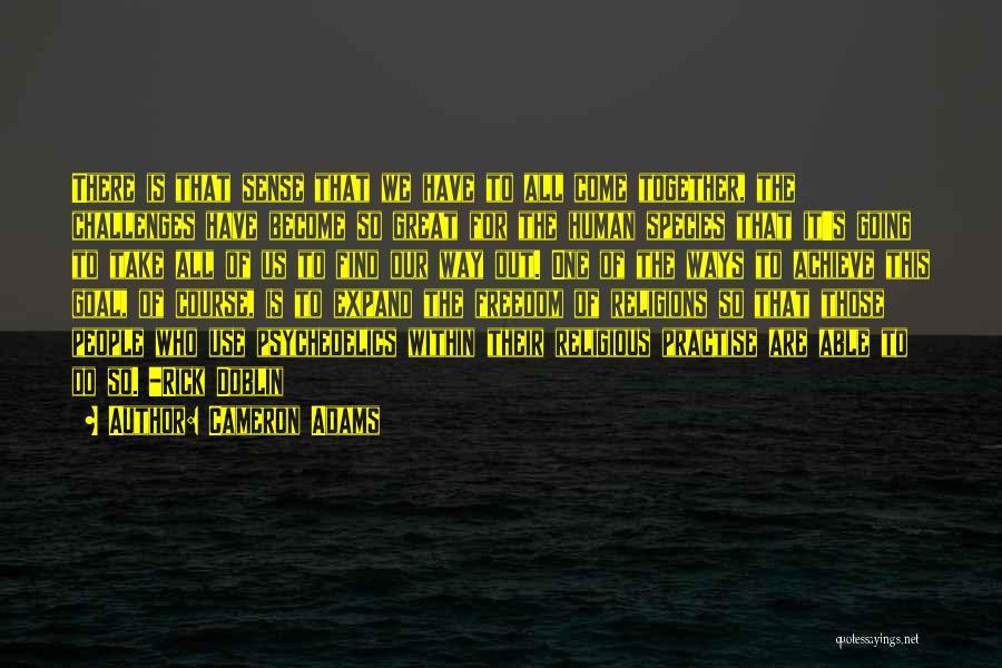 Doblin Quotes By Cameron Adams