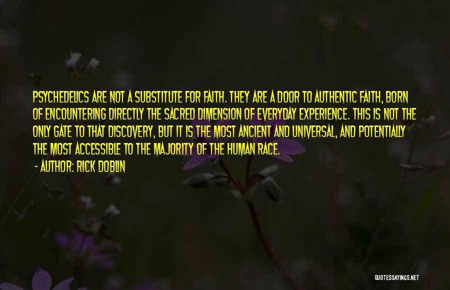 Doblin Quotes By Rick Doblin