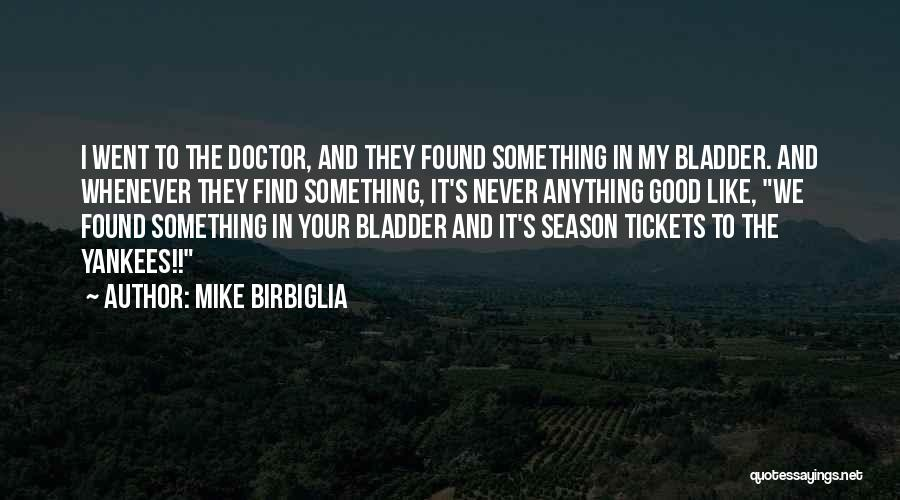 Doctor Who Season 1 Funny Quotes By Mike Birbiglia