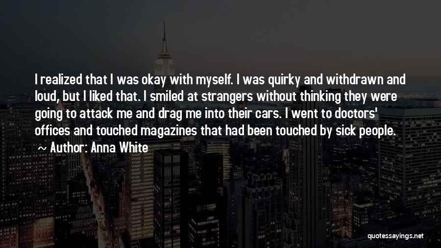 Doctors And Healing Quotes By Anna White