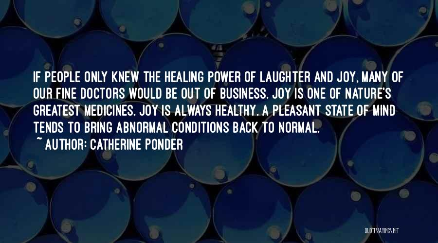Doctors And Healing Quotes By Catherine Ponder