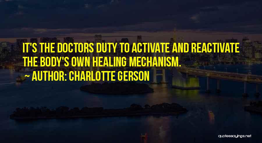Doctors And Healing Quotes By Charlotte Gerson