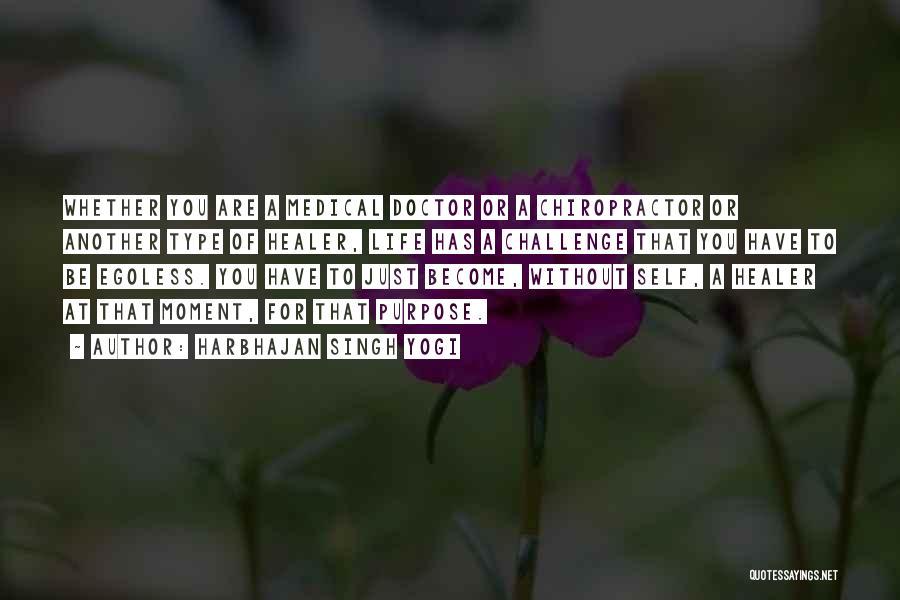 Doctors And Healing Quotes By Harbhajan Singh Yogi