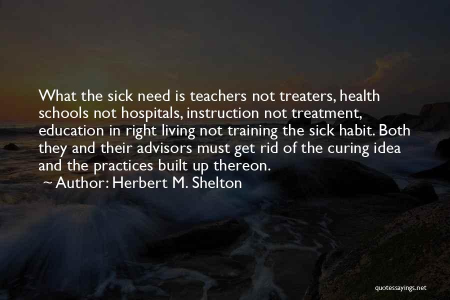 Doctors And Healing Quotes By Herbert M. Shelton