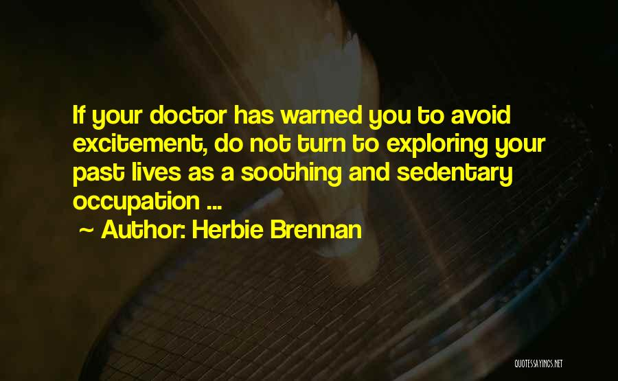 Doctors And Healing Quotes By Herbie Brennan