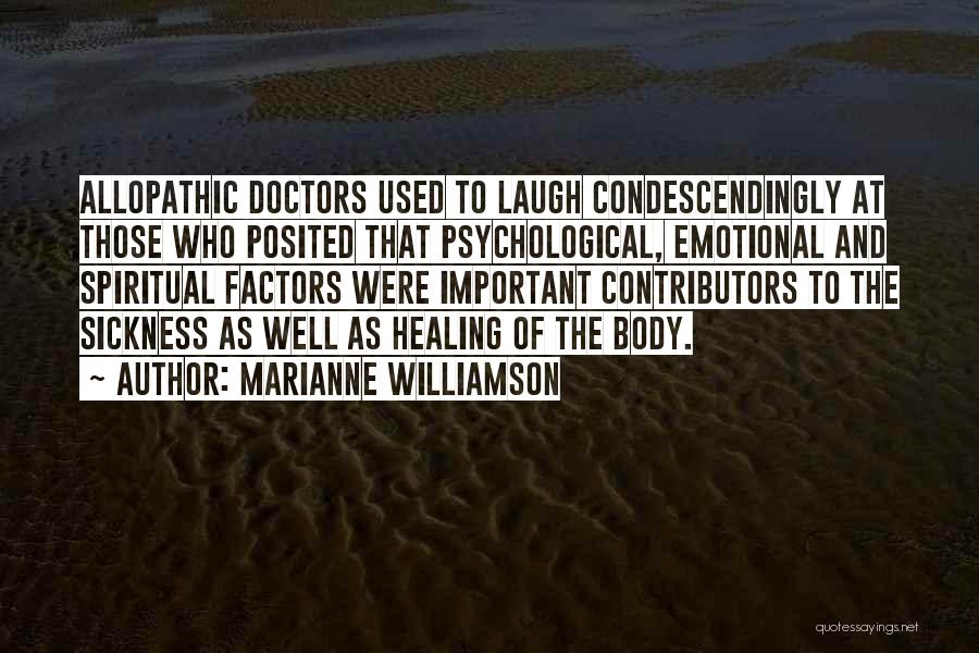 Doctors And Healing Quotes By Marianne Williamson