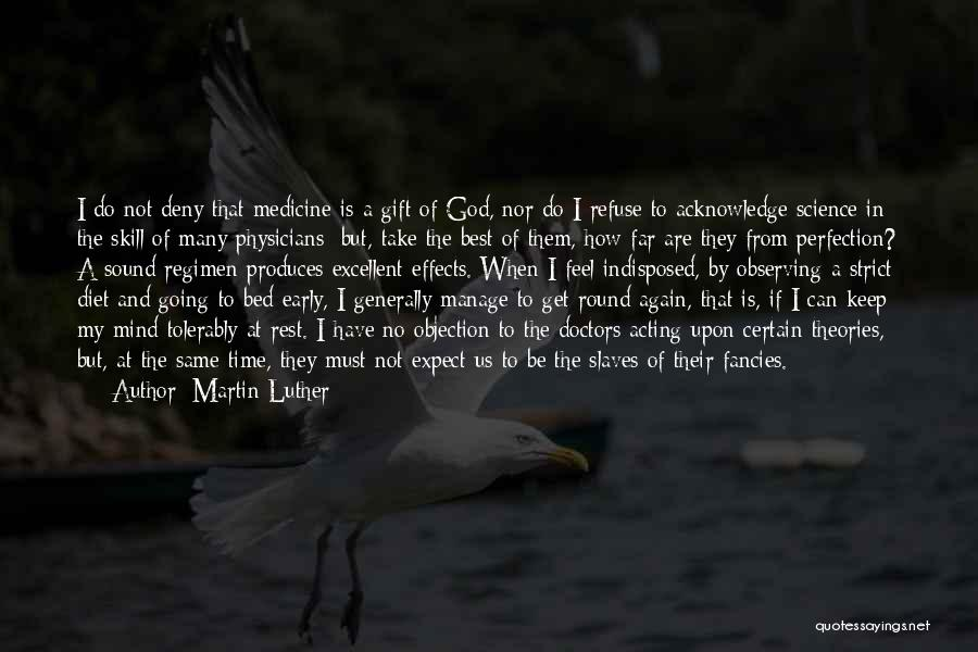 Doctors And Healing Quotes By Martin Luther
