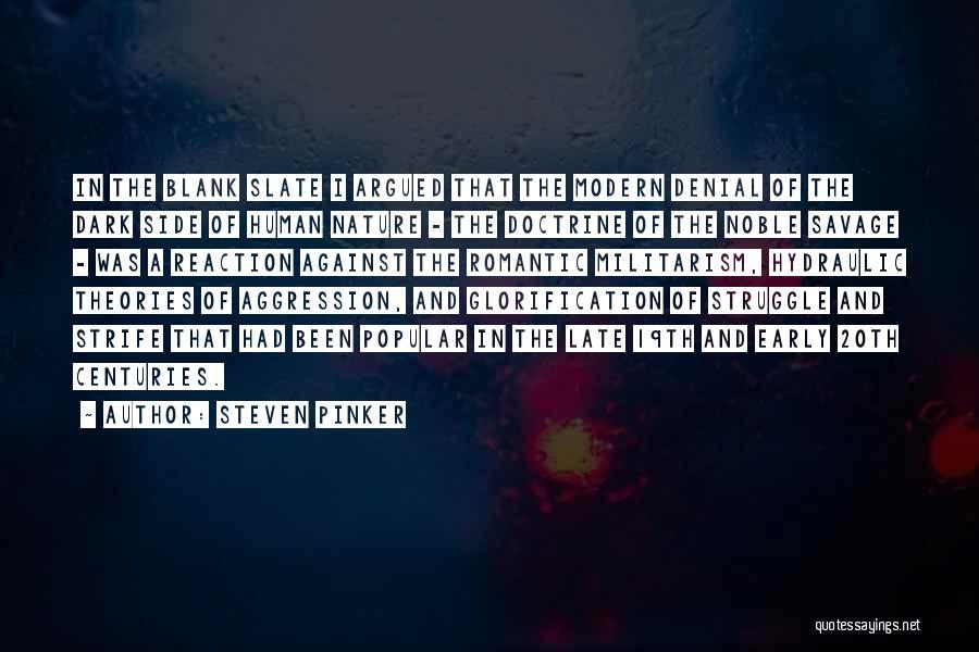 Doctrine Dark Quotes By Steven Pinker