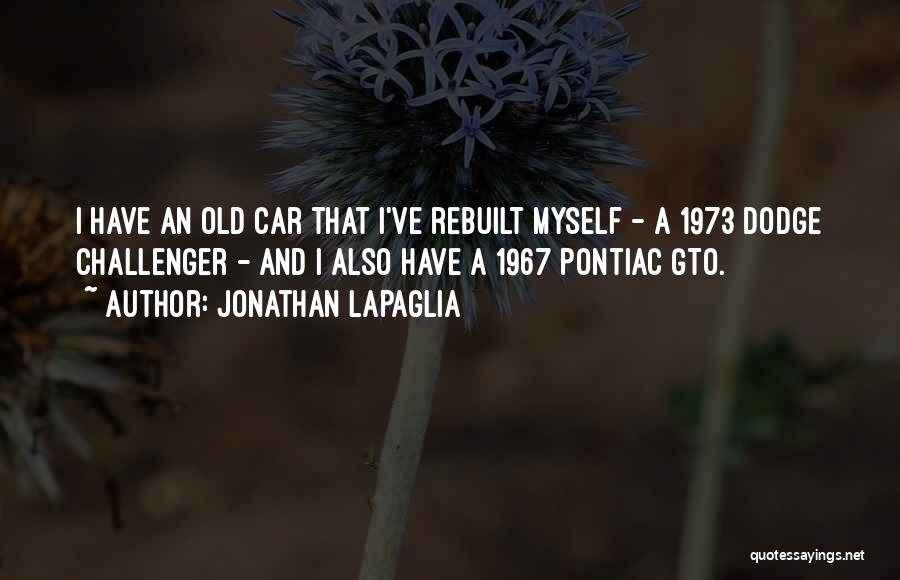 Dodge Challenger Quotes By Jonathan LaPaglia