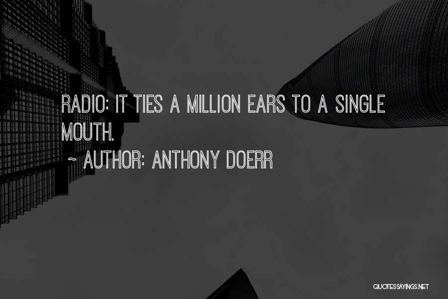Doerr Quotes By Anthony Doerr