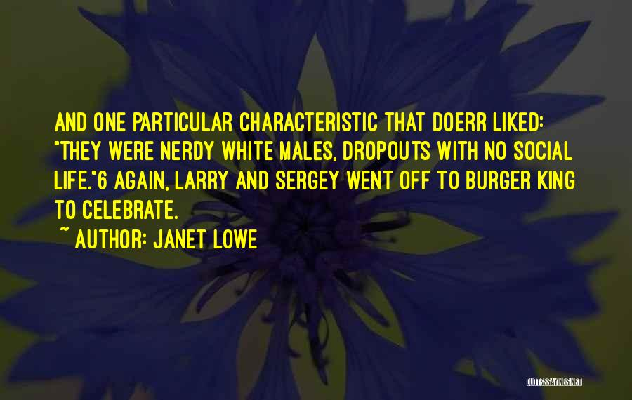 Doerr Quotes By Janet Lowe