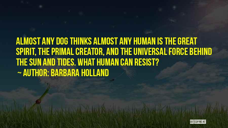 Dog And Quotes By Barbara Holland