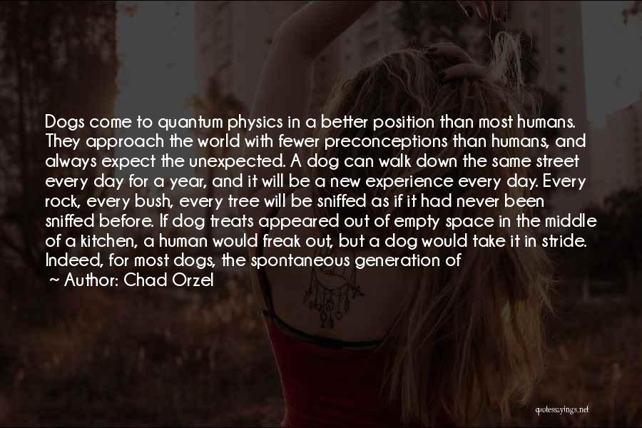 Dog And Quotes By Chad Orzel