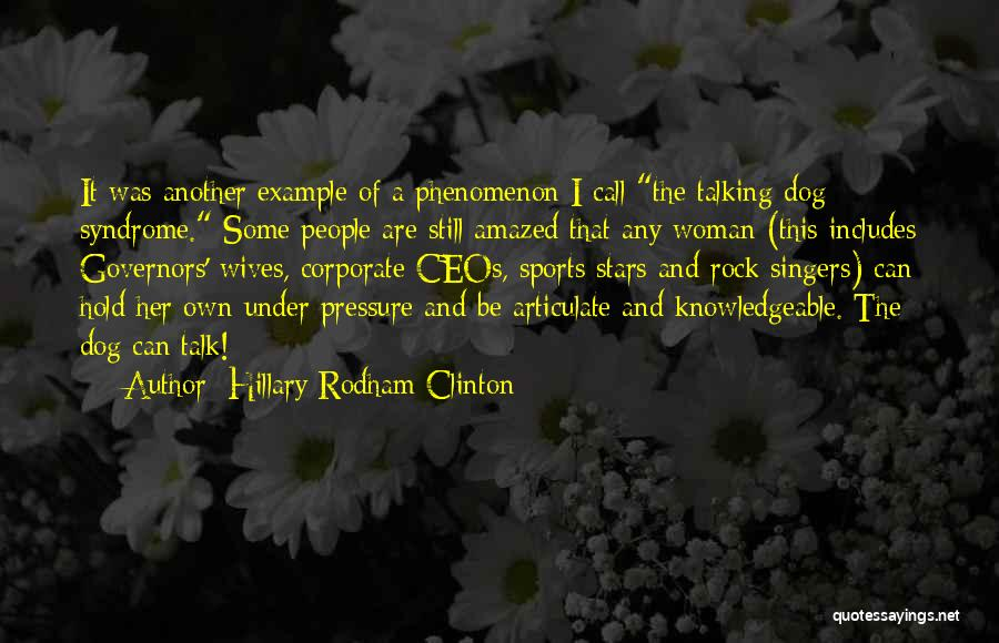 Dog And Quotes By Hillary Rodham Clinton
