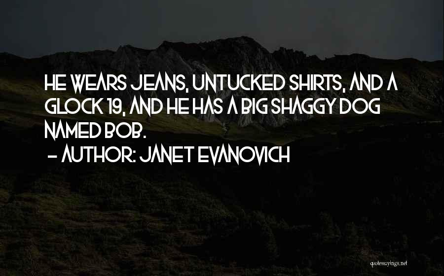 Dog And Quotes By Janet Evanovich