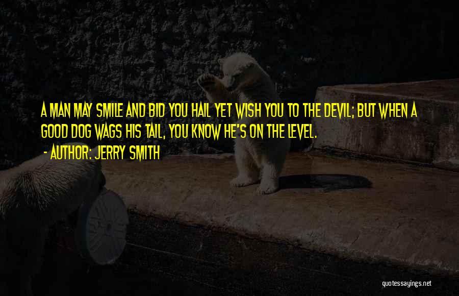 Dog And Quotes By Jerry Smith