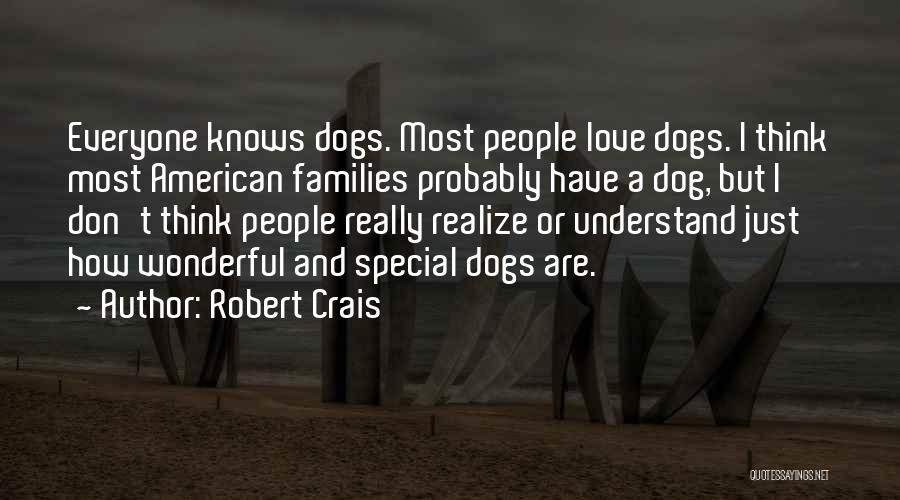 Dog And Quotes By Robert Crais
