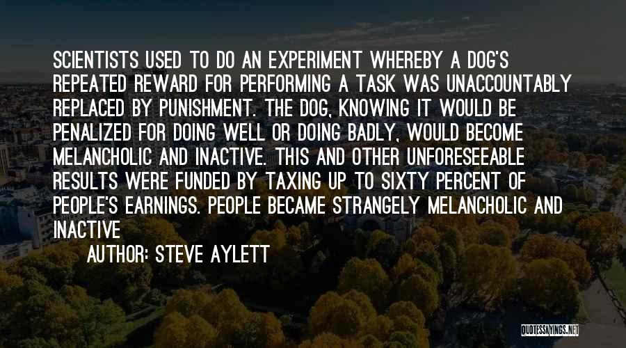 Dog And Quotes By Steve Aylett