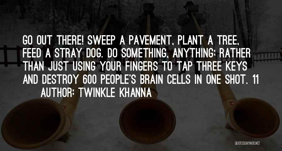 Dog And Quotes By Twinkle Khanna