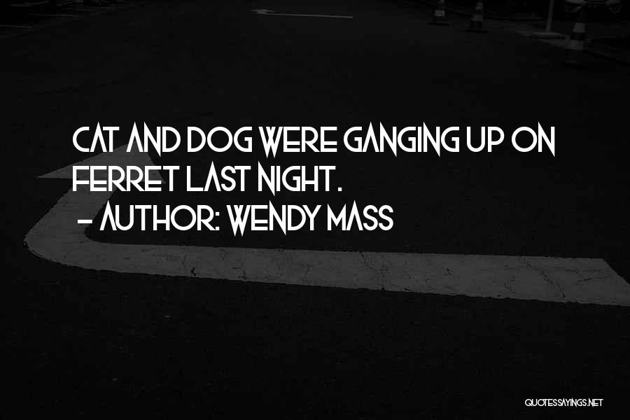 Dog And Quotes By Wendy Mass