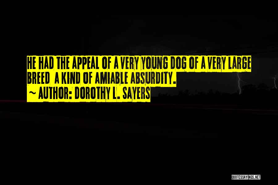 Dog Breed Quotes By Dorothy L. Sayers