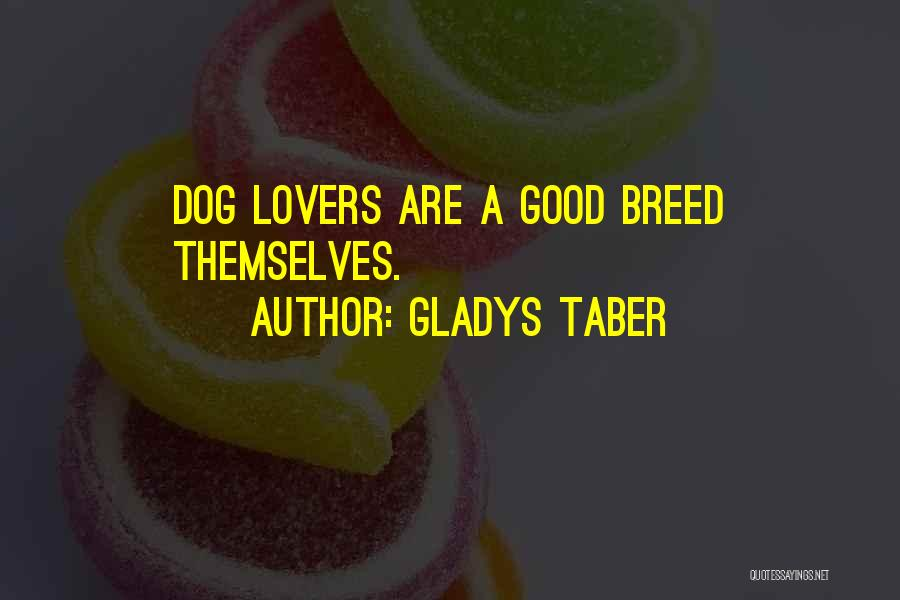 Dog Breed Quotes By Gladys Taber