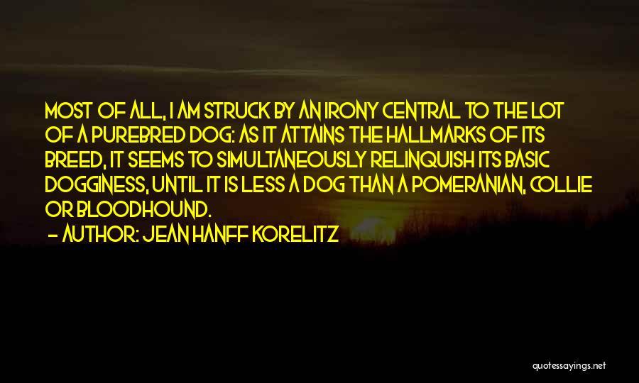Dog Breed Quotes By Jean Hanff Korelitz