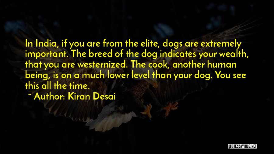 Dog Breed Quotes By Kiran Desai