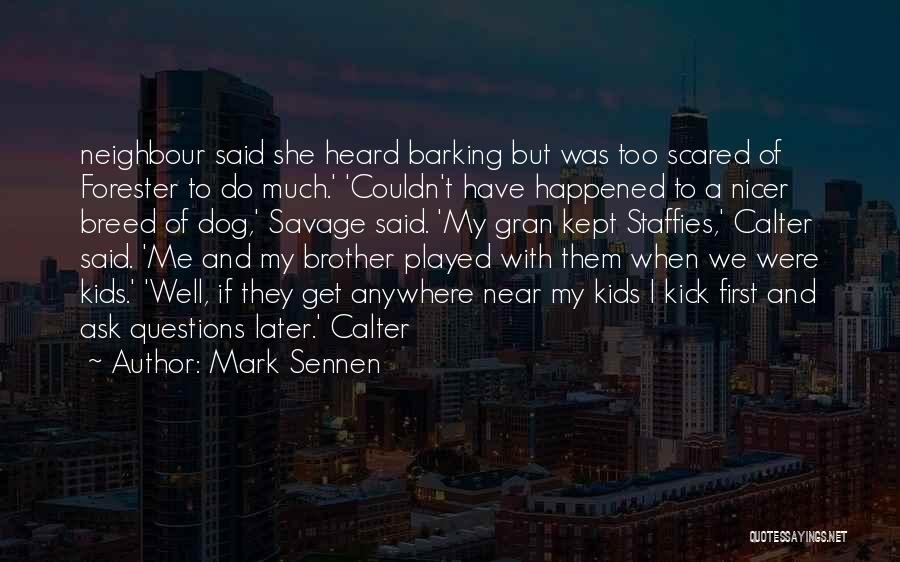 Dog Breed Quotes By Mark Sennen