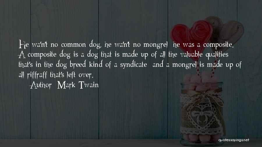 Dog Breed Quotes By Mark Twain