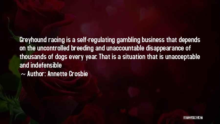Dog Breeding Quotes By Annette Crosbie