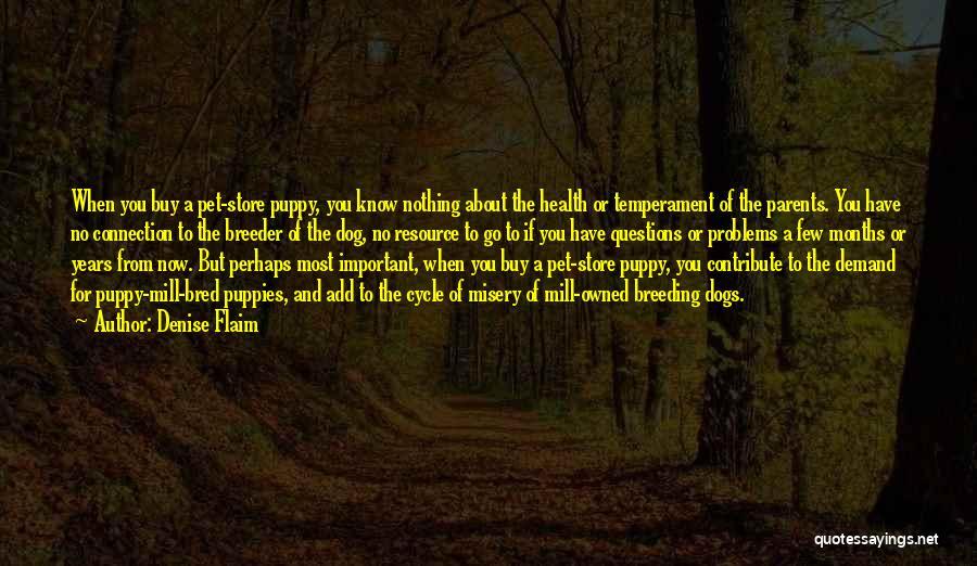 Dog Breeding Quotes By Denise Flaim