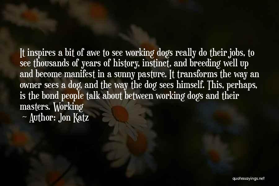 Dog Breeding Quotes By Jon Katz