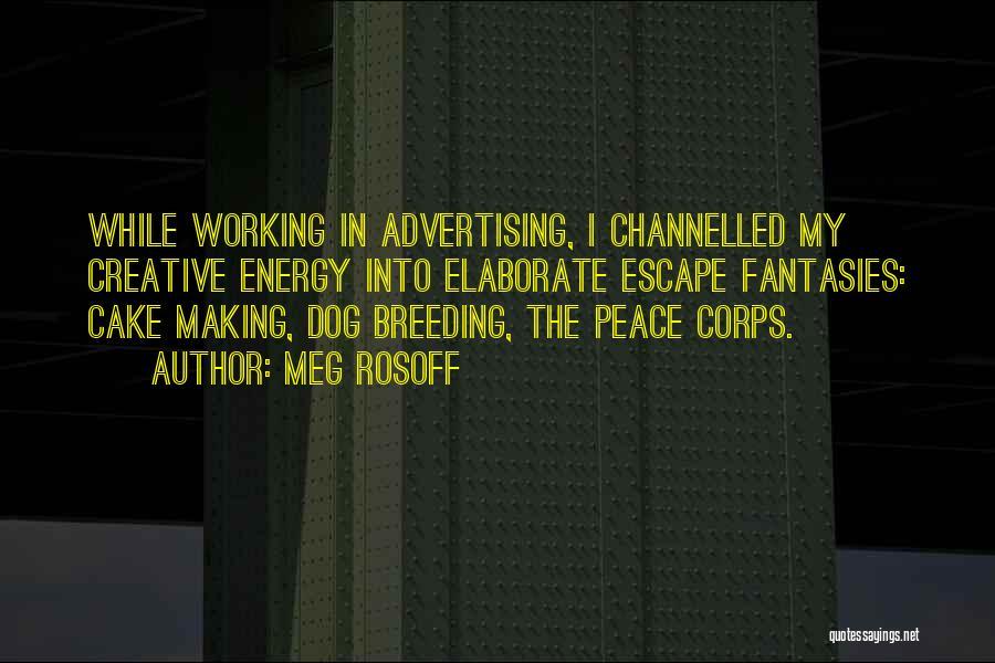 Dog Breeding Quotes By Meg Rosoff